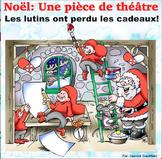 Noël: Théâtre des lecteurs: Les lutins ont perdu les jouets