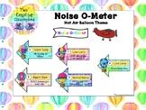Noise O-Meter - Hot Air Balloon Theme