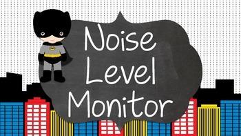 Noise level indicator and monitor - Superhero theme