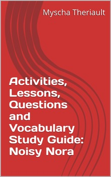 Noisy Nora Activities, Vocabulary Worksheets and Comprehension Questions