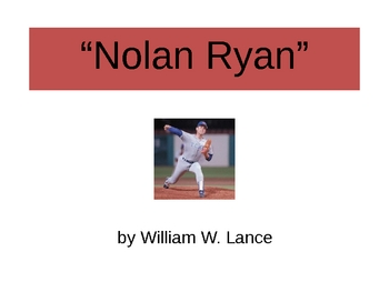 """Nolan Ryan"" by William W. Lance PowerPoint"
