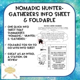 Nomadic Hunter-Gatherers info sheet & foldable (ISN friendly!)