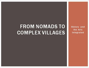 Nomads to Complex Villages: Combining Dance and History
