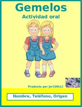 Nombre, Teléfono, Origen (Name, Phone, Origin) Gemelos Twins speaking activity