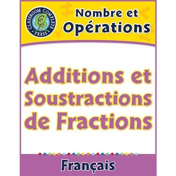 Nombre et Opérations: Additions et Soustractions de Fractions An. 3-5