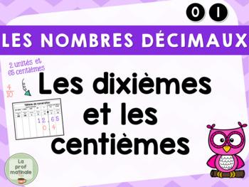 Nombres décimaux : les dixièmes et les centièmes