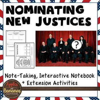 Nominating New Justices - Interactive Note-taking Activities