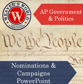 AP Gov Nominations and Campaigns PowerPoint with Lecture Notes