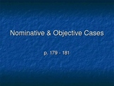 Nominative & Objective Case Powerpoint