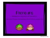 Identifying Pronouns: Nominative, Objective, and Possessive