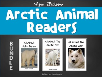 Non-Fiction Arctic Readers Bundled (Polar Bear, Arctic Fox, and Arctic Wolf)