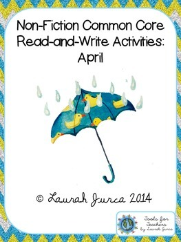 Non-Fiction Common Core Close Reading and Writing: April