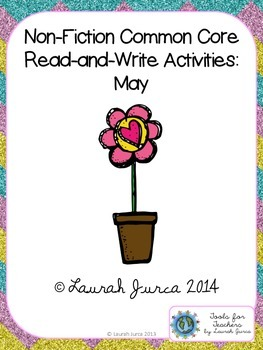 Non-Fiction Common Core Close Reading and Writing: May