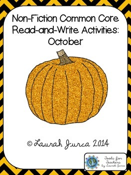 Non-Fiction Common Core Close Reading and Writing: October