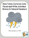 Non-Fiction Common Core Close Reading and Writing: Storms & Natural Disasters