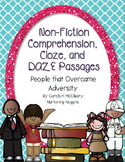 Non-Fiction Comprehension, Cloze, and DAZE Passages (Overcoming Adversity)