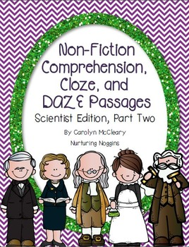Non-Fiction Comprehension, Cloze, and DAZE Passages (Scientist Edition 2)