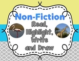 Non-Fiction Comprehension Read, Highlight, Write and Draw