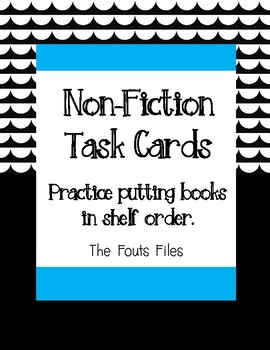 Non-Fiction Dewey Decimal Task Cards - Putting Books in Shelf Order