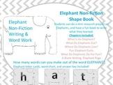 Non-Fiction Elephant Writing Shape Book & Making Words Activity