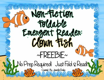 Non-Fiction Emergent Reader: Clown Fish ~FREEBIE~