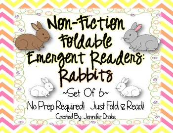 Non-Fiction Foldable Emergent Readers: Rabbits! ~Set of 6~ Supports Common Core!