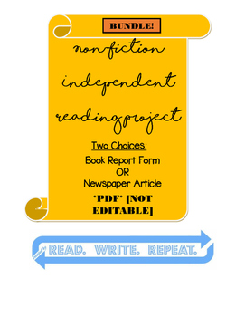 Non-Fiction Independent Reading Project BUNDLE PDF: [NEWSPAPER ARTICLE] & [FORM]