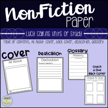 Non-Fiction (Information) Writing Paper {All About Cover, Dedication, Glossary}