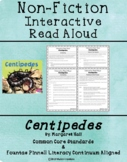 Non-Fiction Interactive Read Aloud: Centipedes by Margaret Hall