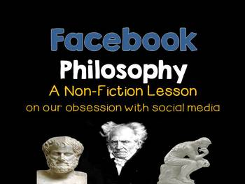Non-Fiction Lesson:  Facebook Philosophy