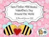 Non-Fiction Mini-Books: Valentine's Day Celebrations Around The World