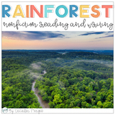 Rainforest Nonfiction Reading and Writing