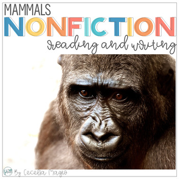 Nonfiction Reading  Common Core Close Reading & Writing Mammals