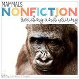 Nonfiction Reading  Common Core Close Reading & Writing Mammals