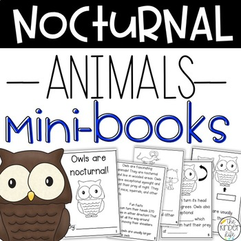 Nocturnal Animals Non-Fiction  Part 1:  7 Student Science Booklets + Writing pgs