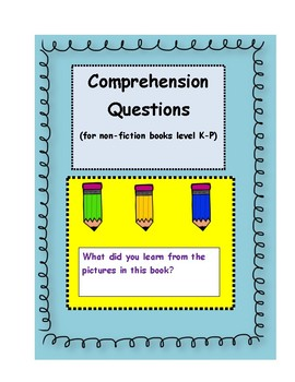 Non-Fiction Questions for F&P Levels K-P