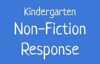 Non-Fiction Reader Response for Kindergarteners