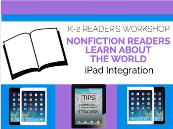 Non Fiction Readers Learn about Our World: Tech Integration Lesson