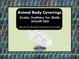 Animal Body Coverings Non Fiction Reading Comprehension Passages