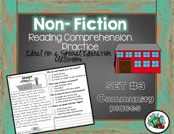 Non-Fiction Reading Comprehension/Community Places/Special Education