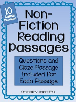 Non-Fiction/Informational Text Passages -Questions and Cloze Passages Included