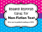 Non-Fiction Reading Response Cards