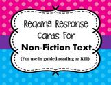 Non-Fiction Reading Response Cards