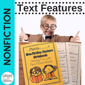 Non Fiction Text Features Lesson Plan and Response Sheets