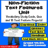 Nonfiction Text Features Unit: 18 Creative Projects; Study