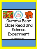 Science: Close Reading  & the Shrinking Gummy Bear Science Experiment