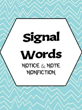 Non-Fiction Signal Word Posters: Notice & Note