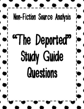 """Non-Fiction Source Analysis - """"The Deported"""" - Current Issues"""