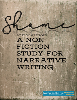 """Non-Fiction Study for """"Shame"""" by Dick Gregory"""