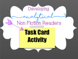 Non Fiction Task Cards for Close Analytical Reading of Informational Text